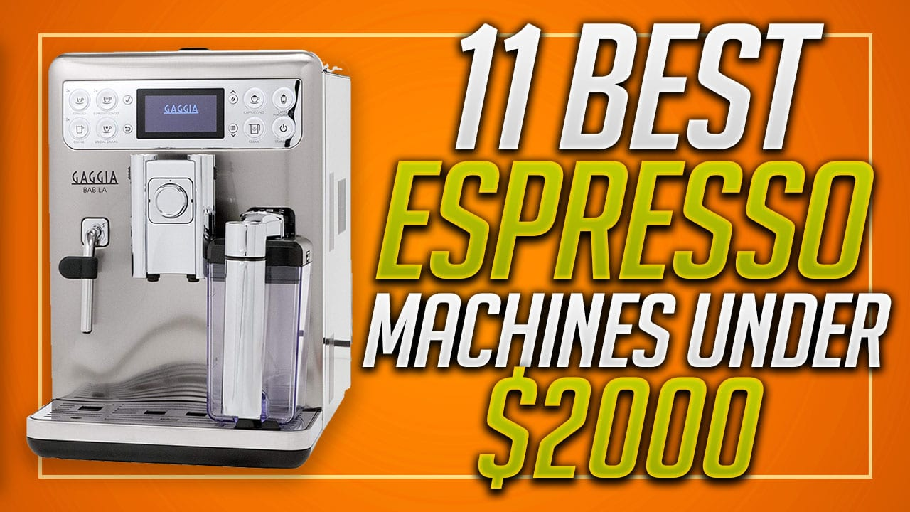 best espresso machine under 2000