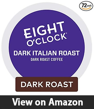 7. Eight O'Clock Coffee Dark Italian Roast -  Single Serve Coffee K-Cup Pod Dark Roast