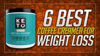 6 Best Coffee Creamer for Weight Loss to Buy in 2019 – Buyer's Guide & Reviews
