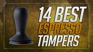 14 Best Espresso Tampers to Buy in 2019 – Buyer's Guide & Reviews