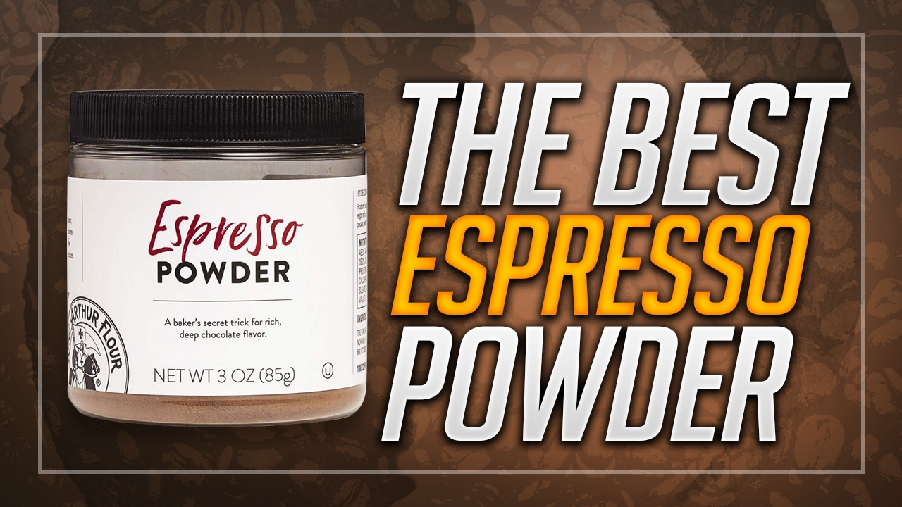 Best Espresso Powder