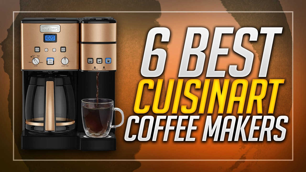 best cuisinart coffee makers