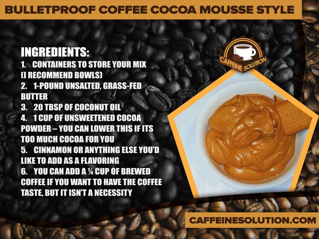 Bulletproof Coffee Cocoa Mousse Style