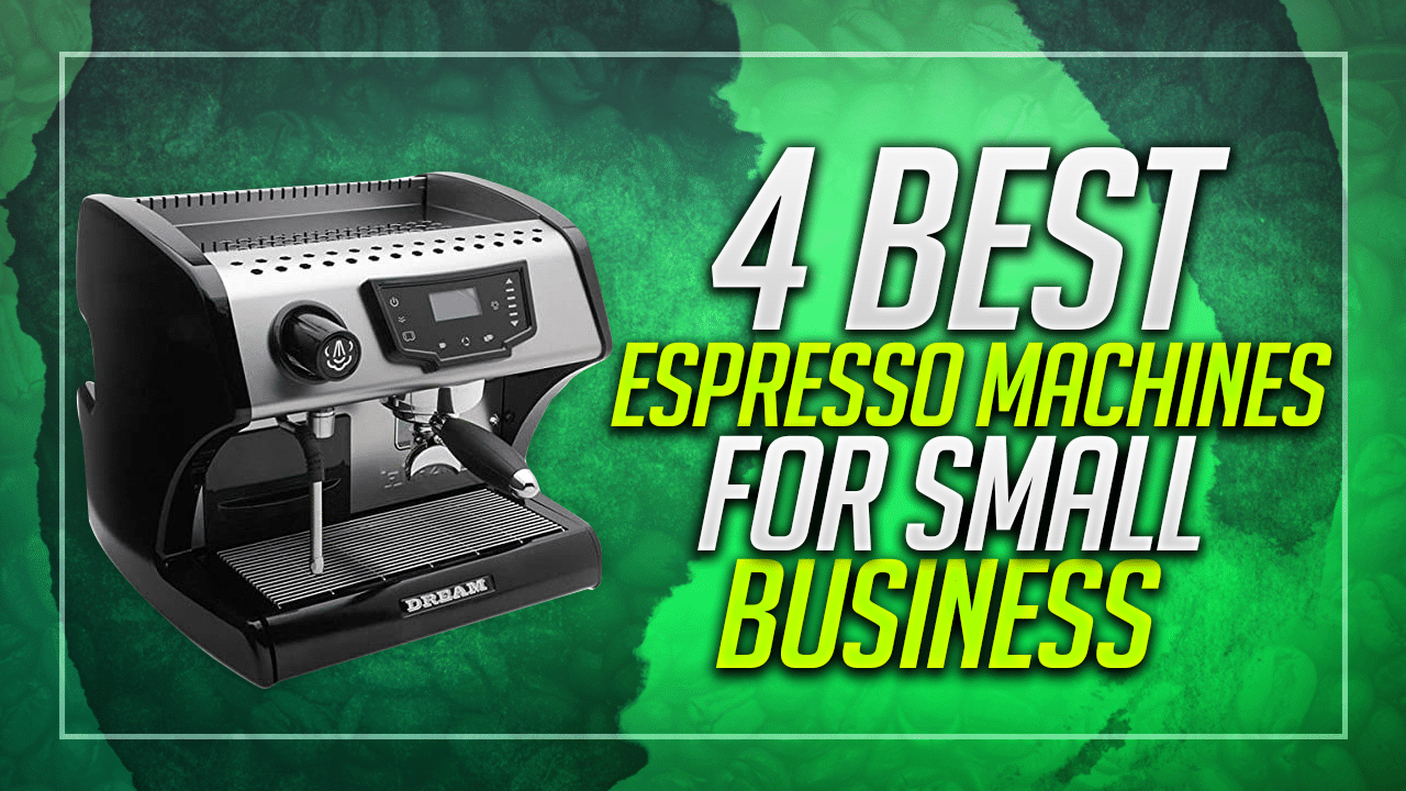 best espresso machines for small business